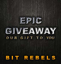 Bit Rebels Epic Giveaway | Winners Announced!
