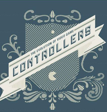 The Evolution Of Video Game Controllers: Version 2.0 [Infographic]