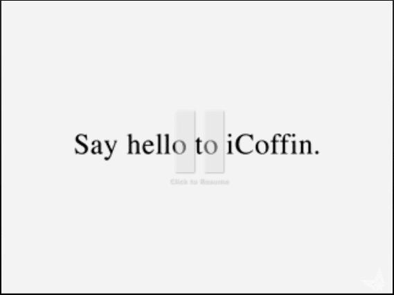 iCoffin Anyone?