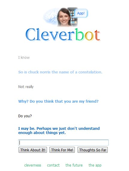 "Running Short On Friends? – Maybe ""CleverBot"" Is For You!"