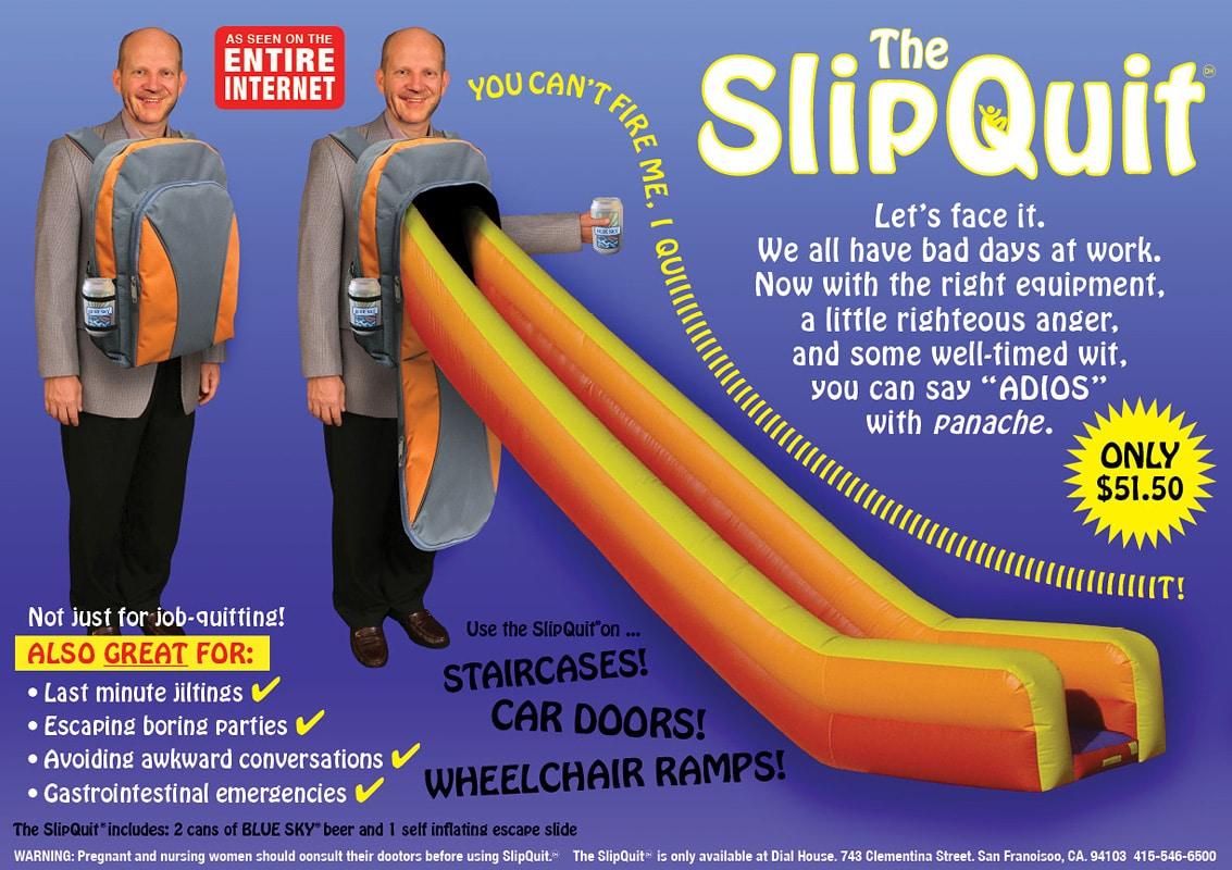 The SlipQuit: Coolest Halloween Costume Ever!