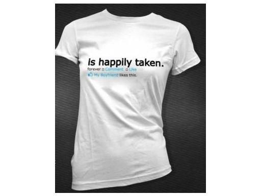 Facebook Is Happily Taken T-Shirt