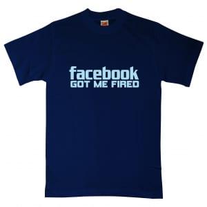 Facebook Got Me Fired