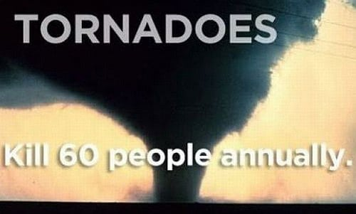 Tornadoes Kill People Every Year