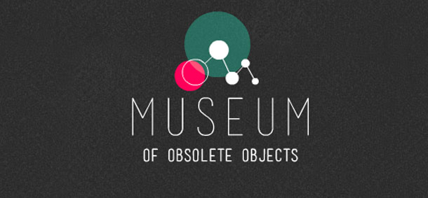 Museum Of Obsolete Objects Videos
