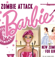 Zombie Attack Barbie: Comes With Grenades & Bazooka