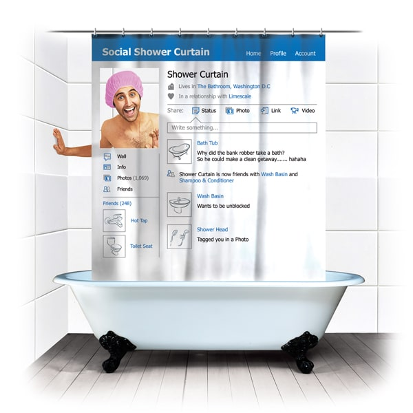 Facebook Shower Curtain: No More Hiding Behind The Screen