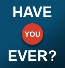 Unusual Statistics: Have You Ever…? [Infographic]