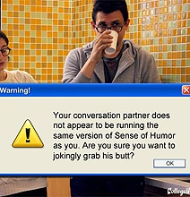 If Computer Warning Messages Could Help Us Out IRL [Humor]