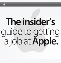How To Get A Job At Apple: An Insider's Guide [Infographic]