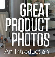 How To: Take High Quality, Irresistible Photos For Your Online Store