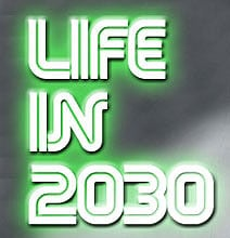 Life In 2030: A Prediction Of The Future Only 17 Years Away [Video]