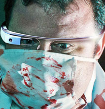 Reasons Why Your Doctor May Be An Early Adopter Of Google Glass