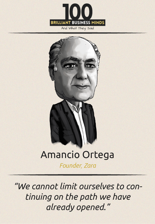 Amancio Ortega Inspirational Quotes