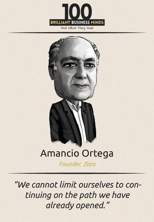 Amancio Ortega Inspirational Quotes