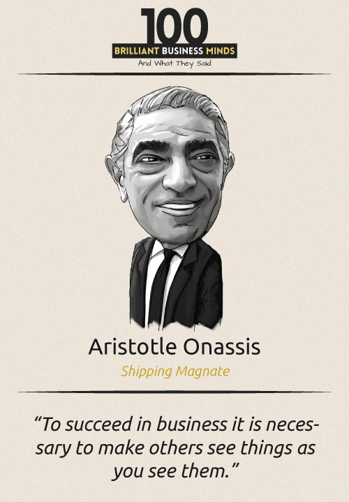 Aristotle Onassis Quote