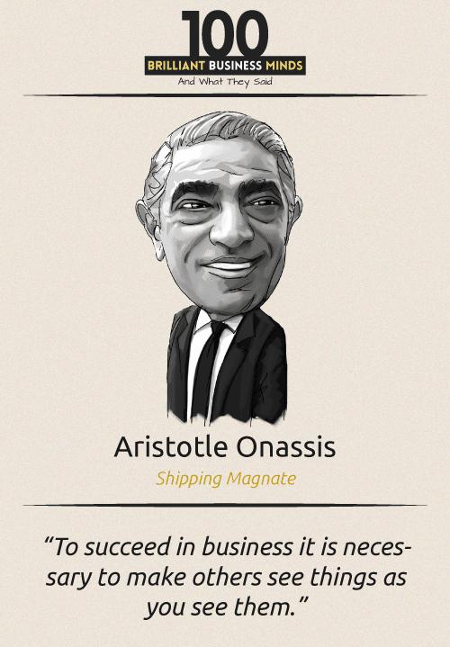 Aristotle Onassis Quote