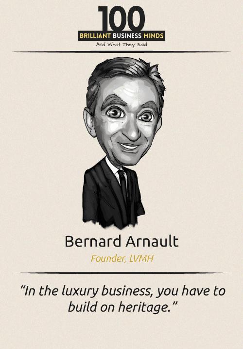 Bernard Arnault Quote