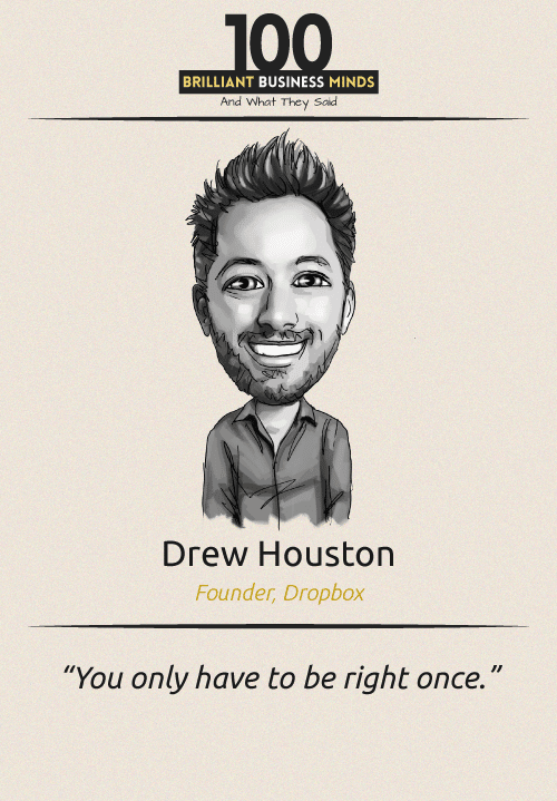 Drew Houston Quote