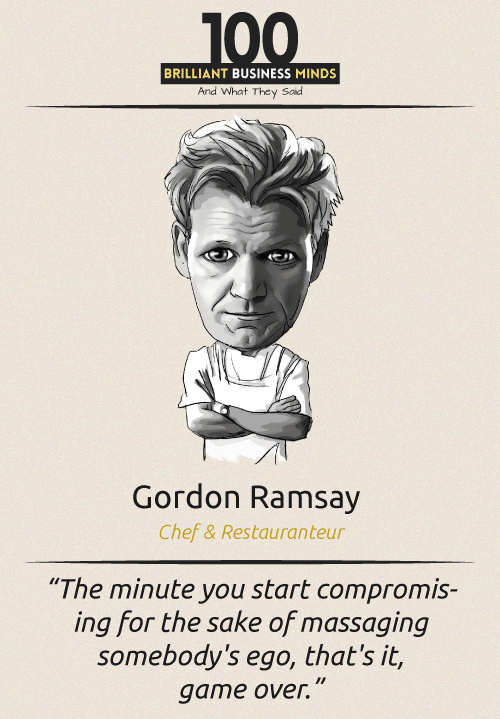 Gordon Ramsay Quote