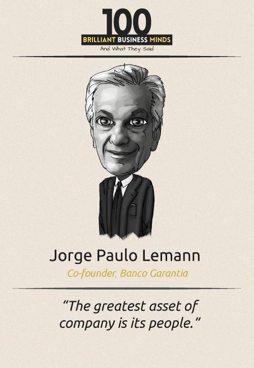 Jorge Paulo Lemann Quote