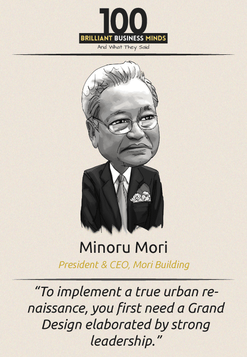 Minoru Mori Quote