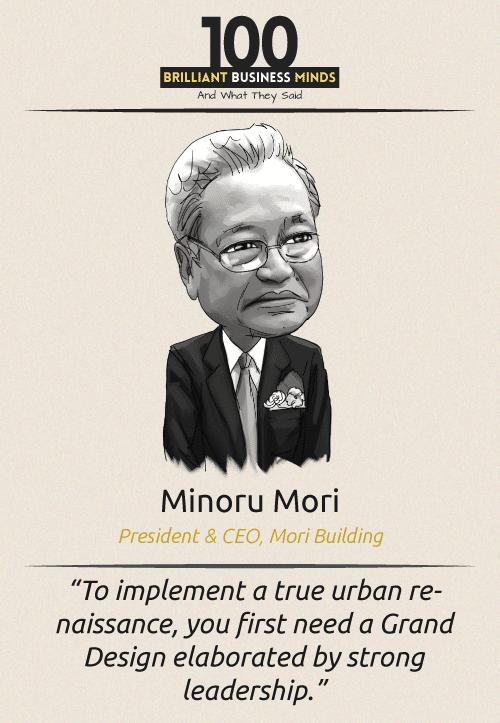 Minoru Mori Quote