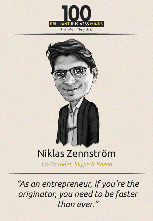 Niklas Zennstrom Quote