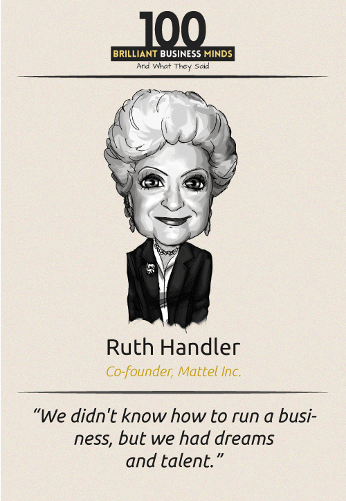Ruth Handler Quote