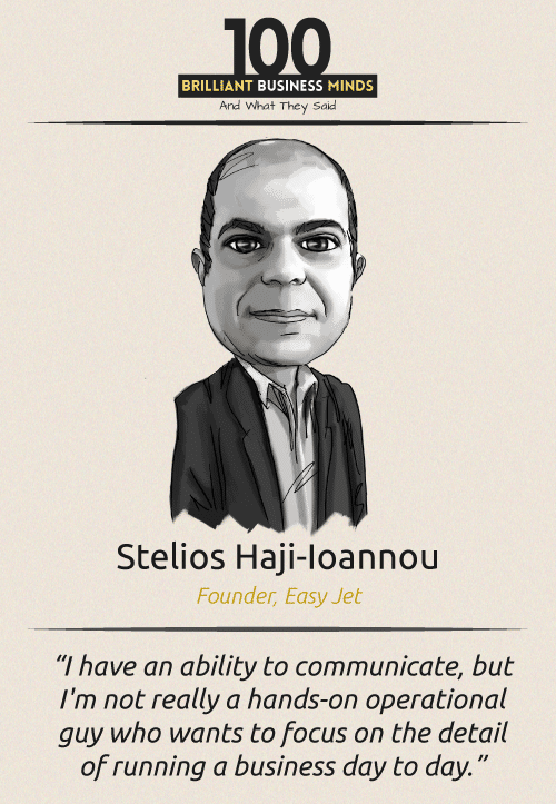 Stelios Haji Ioannou Quote