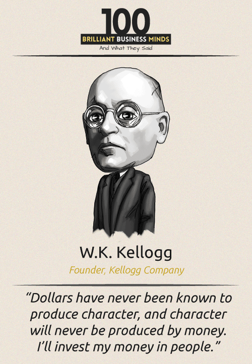 W K Kellogg Quote