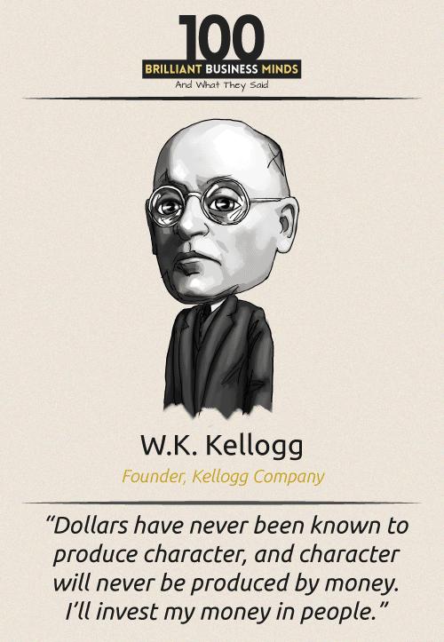 W K Kellogg Quote